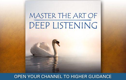 Master The Art Of Deep Listening