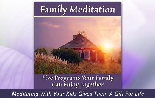 Meditation For Kids & Family