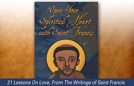 Open Your Spiritual Heat With Saint Francis