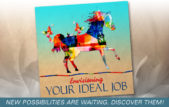 Envisioning Your Ideal Job