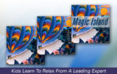 Magic Island, Relaxation For Kids