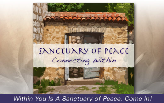 Sanctuary Of Peace: Learn To Meditate Easily