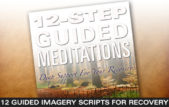 12-Step Guided Imagery Scripts
