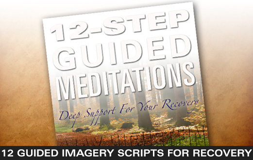 12-Step Guided Meditations: 12 Guided Imagery Scripts (PDF)