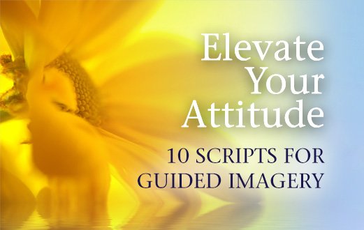 Attitude Adjustment: 11 Guided Imagery Scripts (PDF)