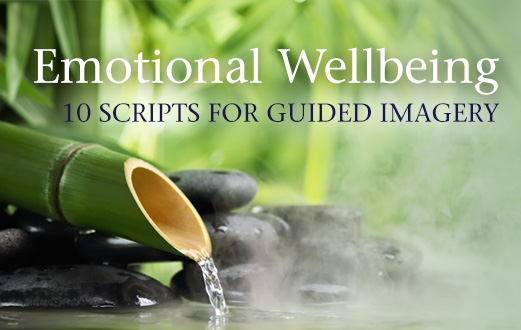 Guided Imagery Scripts for Emotional Wellbeing