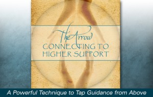 The Arrow: Connecting To Higher Guidance