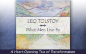 Leo Tolstoy What Men Live By