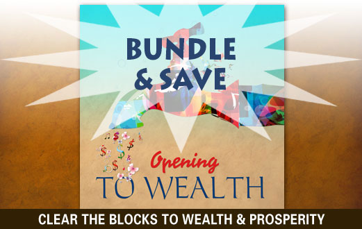 Opening To Wealth Bundle